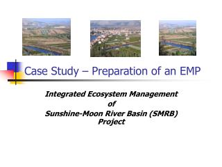 Case Study � Preparation of an EMP