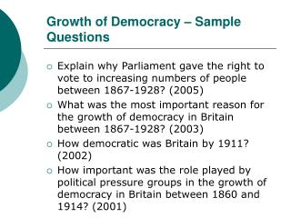 Growth of Democracy – Sample Questions