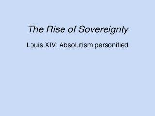 The Rise of Sovereignty