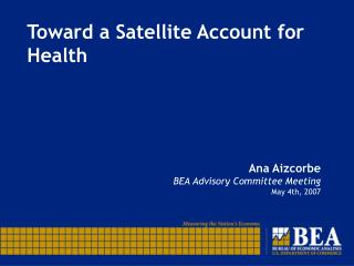 Toward a Satellite Account for Health