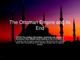The Ottoman Empire and its End