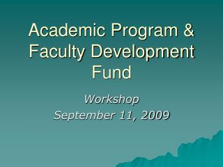Academic Program & Faculty Development Fund