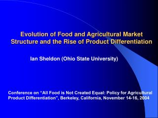 Evolution of Food and Agricultural Market Structure and the Rise of Product Differentiation