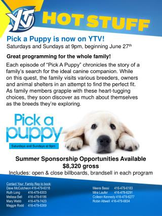 Pick a Puppy is now on YTV! Saturdays and Sundays at 9pm, beginning June 27 th
