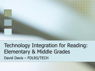 Technology Integration for Reading: Elementary & Middle Grades