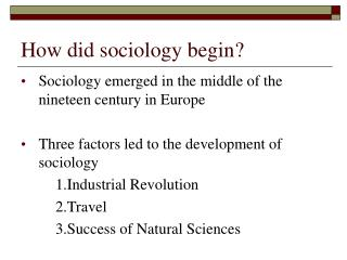 How did sociology begin?