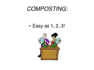 COMPOSTING: