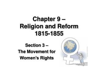 Chapter 9 – Religion and Reform 1815-1855