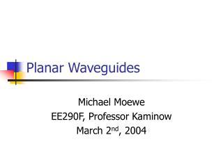 Planar Waveguides