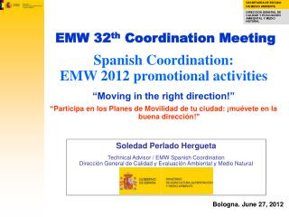 "Spanish Coordination: EMW 2012 promotional activities ""Moving in the right direction!"""