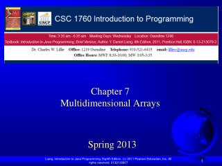 Chapter 7  Multidimensional Arrays