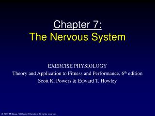 Chapter 7: The Nervous System