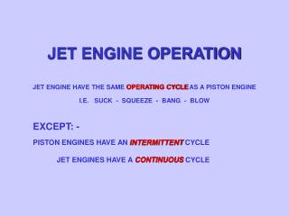 JET ENGINE OPERATION