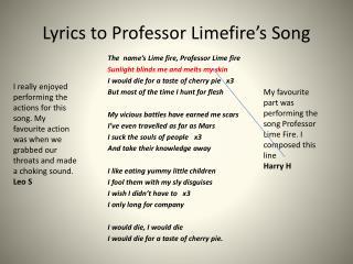 Lyrics to Professor Limefire's Song