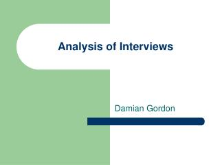 Analysis of Interviews
