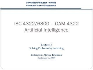 ISC 4322/6300 – GAM 4322 Artificial Intelligence