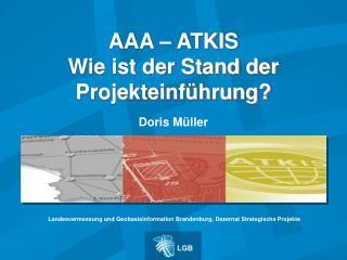 AAA   ATKIS Wie ist der Stand der Projekteinf hrung