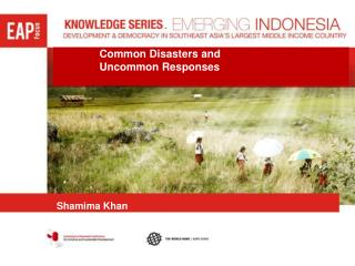 Common Disasters and  Uncommon Responses