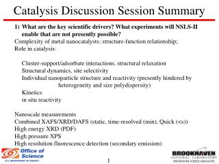 Catalysis Discussion Session Summary