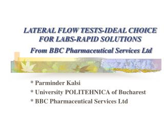 LATERAL FLOW TESTS-IDEAL CHOICE FOR LABS-RAPID SOLUTIONS  From BBC Pharmaceutical Services Ltd