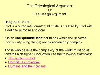 The Teleological Argument Or The Design Argument Religious Belief: