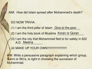 AIM:  How did Islam spread after Mohammed�s death?