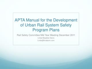 APTA Manual for the Development of Urban Rail System Safety Program Plans