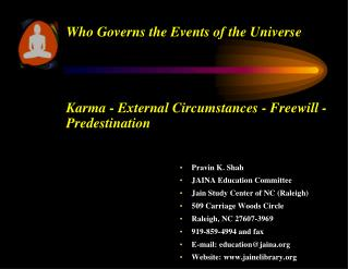 Who Governs the Events of the Universe Karma - External Circumstances - Freewill - Predestination