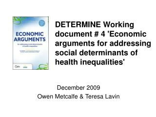 December 2009 Owen Metcalfe & Teresa Lavin