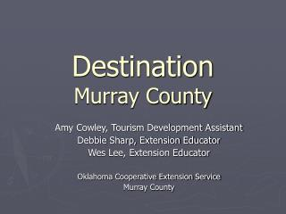Destination Murray County