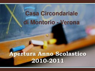 Apertura Anno Scolastico 2010-2011