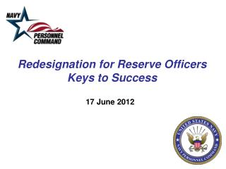 Redesignation for Reserve Officers Keys to Success