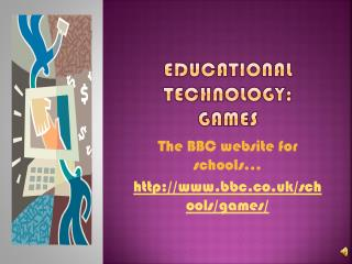 Educational Technology: Games