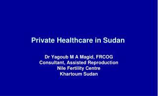 Private Healthcare in Sudan