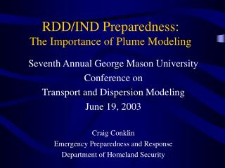 RDD/IND Preparedness: The Importance of Plume Modeling