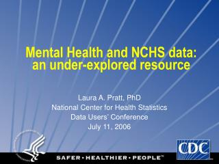 Mental Health and NCHS data:  an under-explored resource