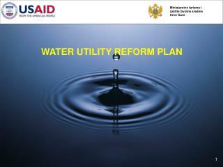 WATER UTILITY REFORM PLAN