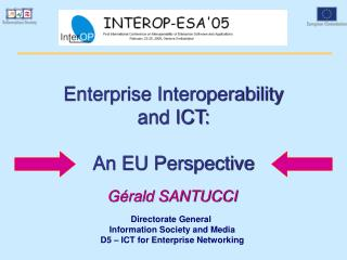 Enterprise Interoperability  and ICT:  An EU Perspective
