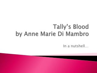 Tally's Blood by Anne Marie Di  Mambro