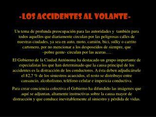 -LOS ACCIDENTES AL VOLANTE-