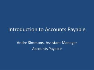 Introduction to Accounts Payable