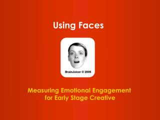 Measuring Emotional Engagement  for Early Stage Creative