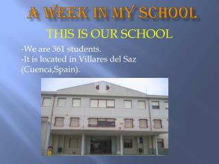A WEEK IN MY SCHOOL