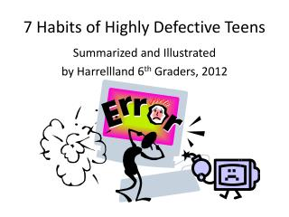 7 Habits of Highly Defective Teens