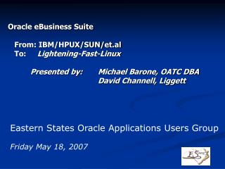 Oracle eBusiness Suite    From: IBM/HPUX/SUN/et.al    To:      Lightening-Fast-Linux