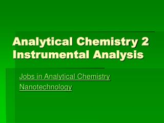 Analytical Chemistry 2 Instrumental Analysis