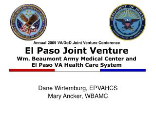 Annual 2009 VA/DoD Joint Venture Conference  El Paso Joint Venture