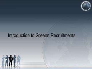 Introduction to  Greenn Recruitments