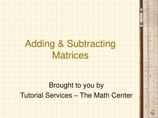 Adding & Subtracting Matrices