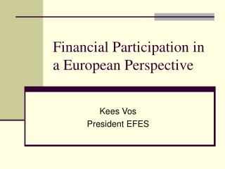 Financial Participation in a European Perspective